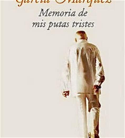memoria de mis putas 1400095808 libro de memoria de mis putas tristes al dia libros