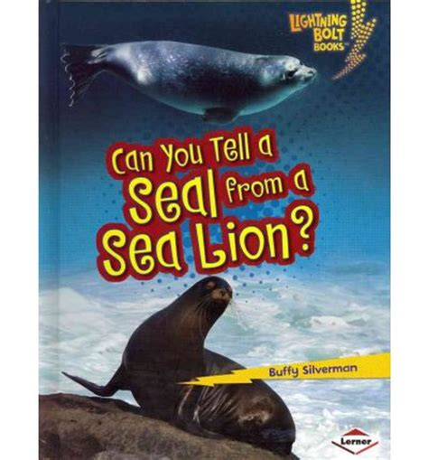 seal and deliver books can you tell a seal from a sea buffy silverman