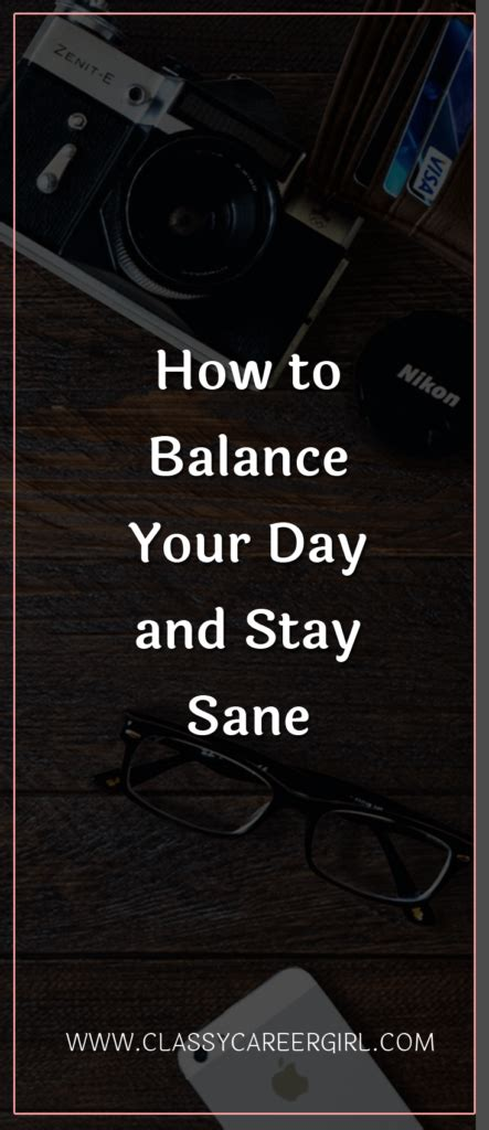 the of balance staying sane in an world books how to balance your day and stay sane career