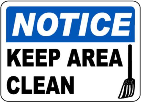 free printable keep area clean signs housekeeping signs keep area clean signs keep clean signs
