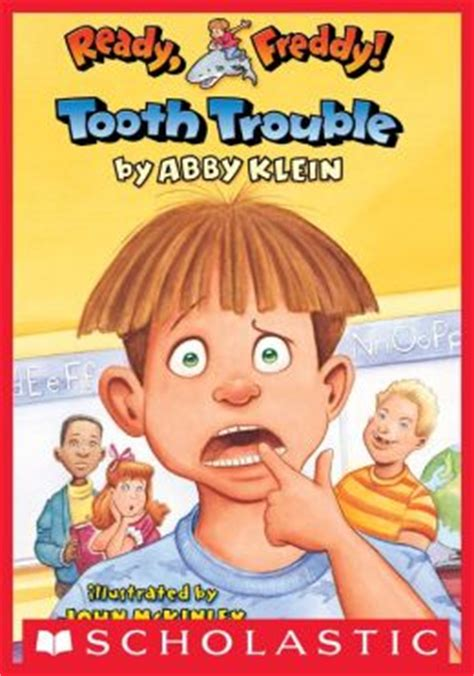 johnny one tooth books tooth trouble ready freddy series 1 by abby klein