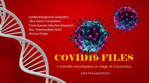 covid files scientific investigation  mysterious