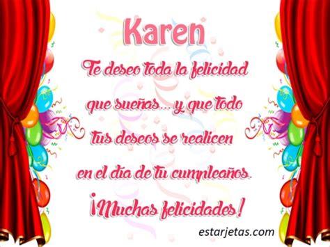 imagenes cumpleaños karen feliz cumplea 241 os karen 7 im 225 genes de estarjetas com