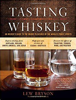 tasting whiskey an insider s guide to the unique