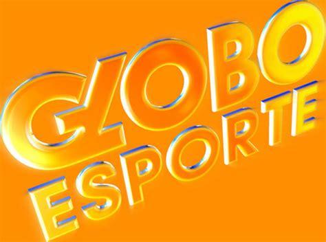 Globo Esporte Globo Esporte