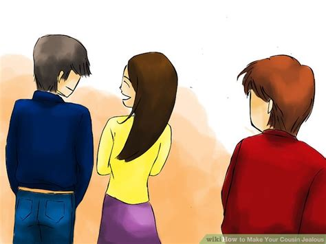 cousin jealous  pictures wikihow