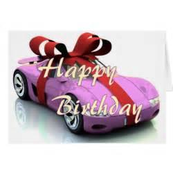 new car happy birthday card zazzle