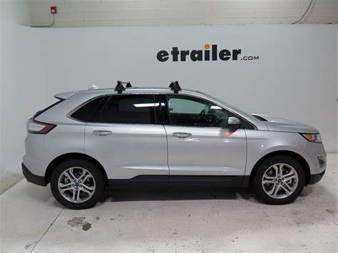 Roof Rack For Ford Edge by Roof Rack For 2015 Edge By Ford Etrailer