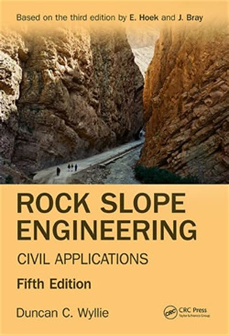 rock slope engineering fourth edition books wyllie norrish rock engineers publications