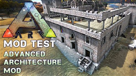 to select the great architectural designs the ark ark mod test 01 advanced architecture mod 1 2