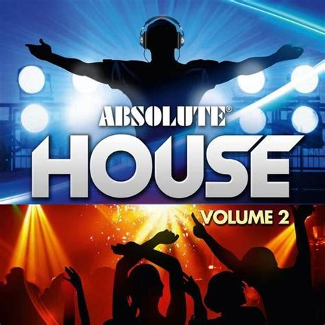 Absolute House Vol 2 Cd2 Mp3 Buy Full Tracklist House Discography