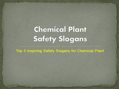 plant safety powerpoint templates plant safety ppt chemical plant safety slogans authorstream