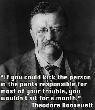 Picture Theodore Roosevelt Quotes About - theodore roosevelt quotes about quotesgram