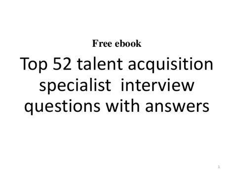 Talent Acquisition Specialist by Top 10 Talent Acquisition Specialist Questions And Answers