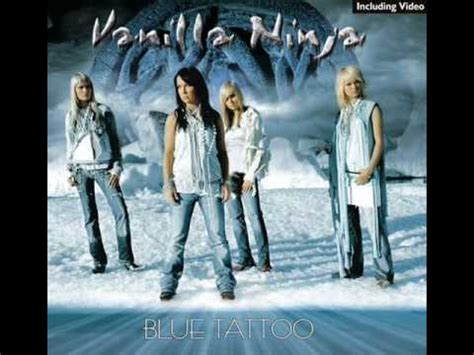 blue tattoo lyrics vanilla ninja vanilla ninja blue tattoo youtube