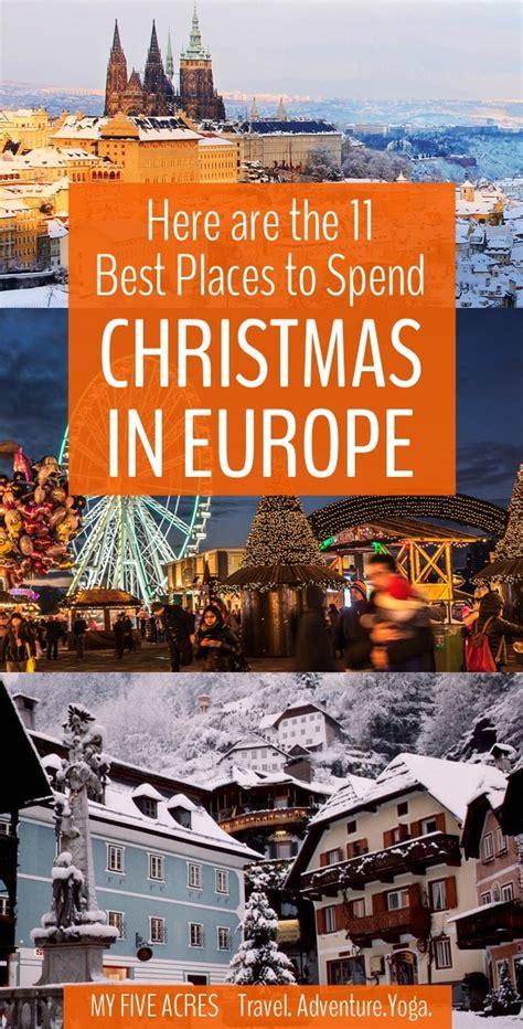 places  spend christmas  europe   acres travel adventure yoga