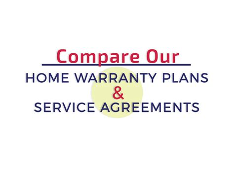 top rated home warranty plans top rated home warranty plans compare home warranty plans