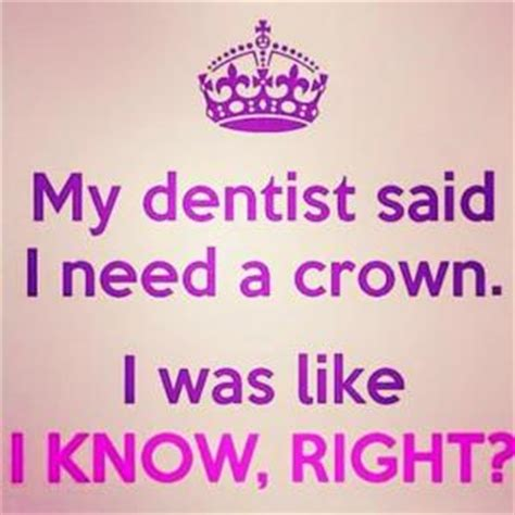 Dentist Crown Meme - dentist crown meme 28 images my characters are not