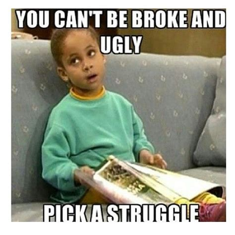 Funny Ugly Memes - lol raven symone says quot you can t be broke and ugly
