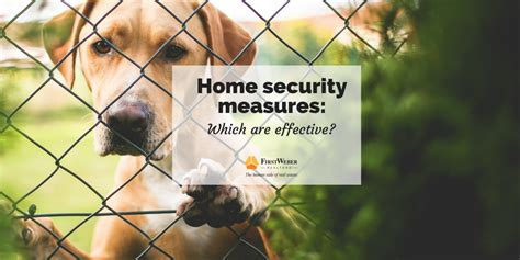home security measures which are effective