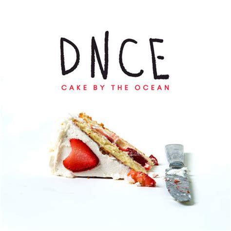 dnce cake by the ocean traduzione testo e video ufficiale nuove canzoni