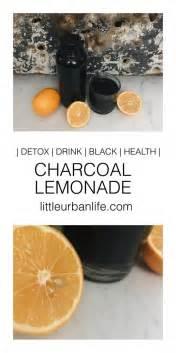 Charcoal Lemonade Detox by 18 Best T R I E D L I K E D Images On