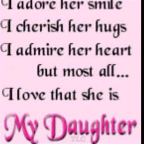 My Daughters Are My Quotes