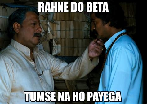 Ho Meme - rahne do beta tumse na ho payega meme facebook photo