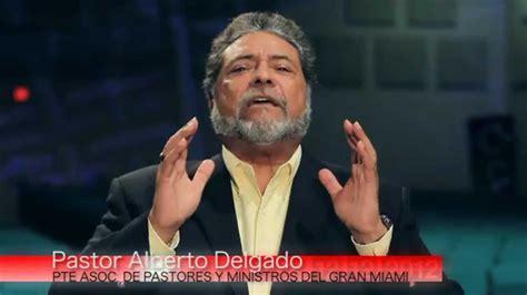 Alberto Delgado Pastor | el pastor alberto delgado te invita a adora america 2012