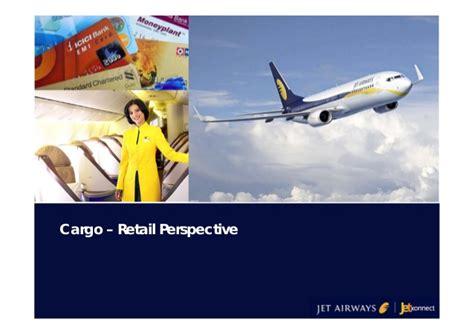 jet airways air cargo retail perspective
