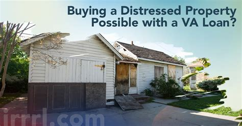 buying a house with va loan buying a house with va loan and bad credit buying a distressed property possible