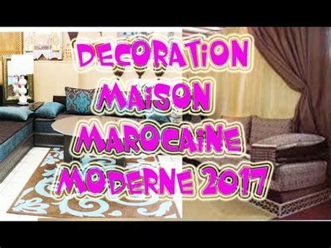 Decoration Marocaine Maison by Decoration Maison Marocaine Moderne 2017