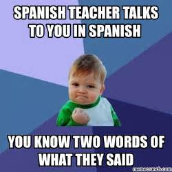 Funny Memes Spanish - spanish class everyday