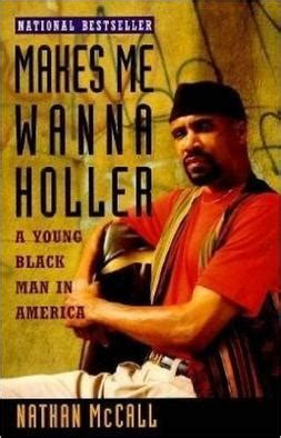in the holler books makes me wanna holler