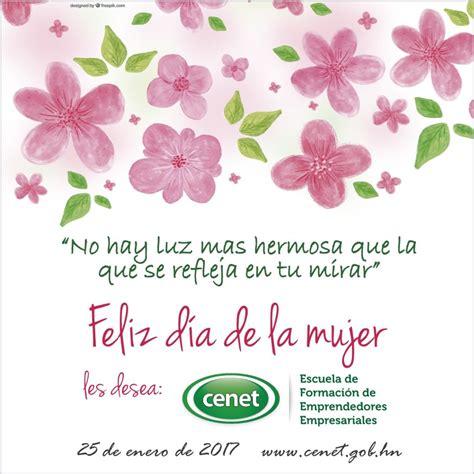 imagenes feliz dia de la mujer en ingles feliz d 237 a de la mujer hondure 241 a cenet centro nacional