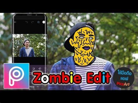 tutorial zombie edit picsart tutorial สอนแต งร ปด วยแอพ picsart zombie edit