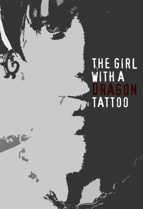 dragon tattoo remake the girl with a dragon tattoo poster remake by anzelmute