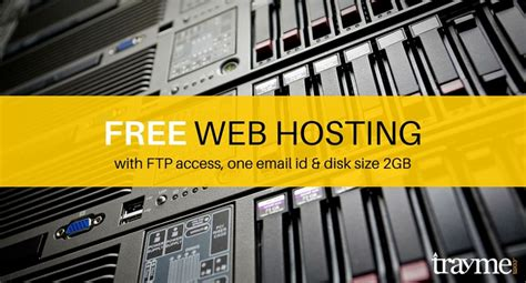 best free web hosting best free web hosting with ftp access one email id and