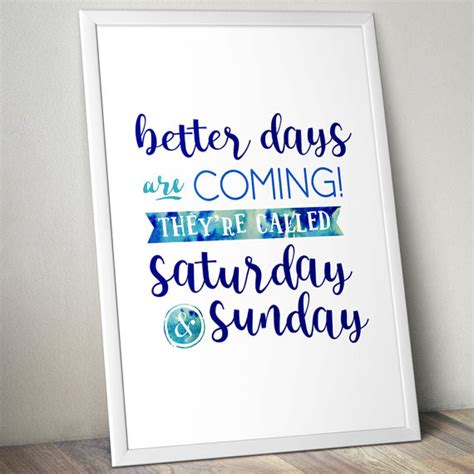 Bedroom Poster Quotes Motivational Posters Happy Weekend Typography Quote