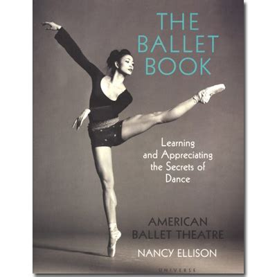 the dancer a novel the ballet book american ballet theatre books met