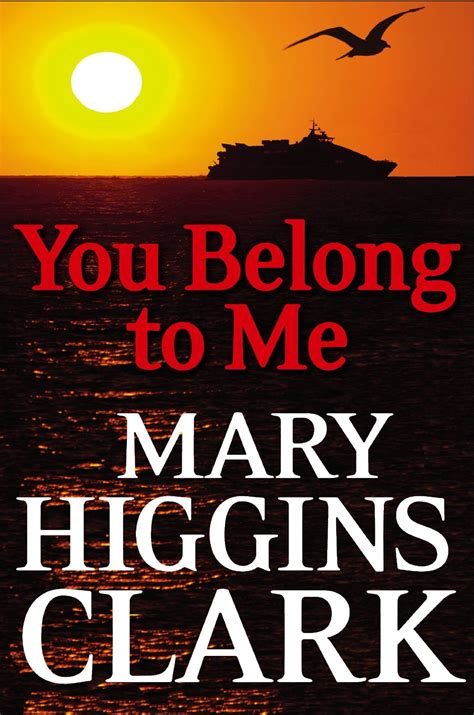 the before a novel books higgins clark you belong to me