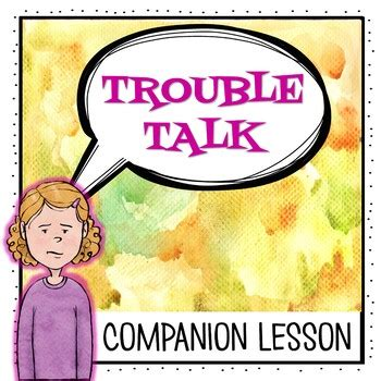 trouble talk gossip and rumors part 2 quot trouble talk quot lesson plan the responsive counselor