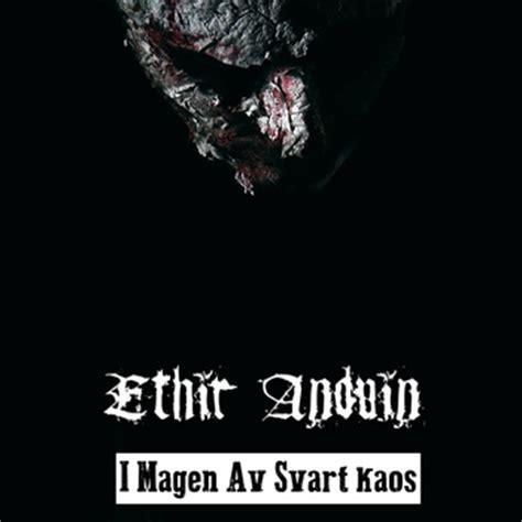 Kaos Metal No 47 ethir anduin releases quot i magen av svart kaos quot