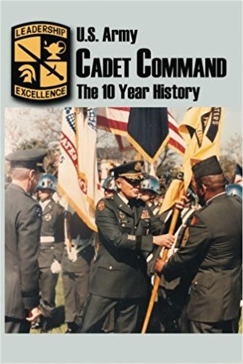 history book year 10 u s army cadet command the 10 year history book
