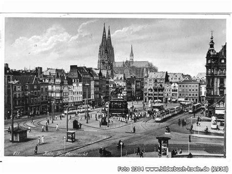 kölner bank heumarkt bilderbuch k 246 ln heumarkt um 1936