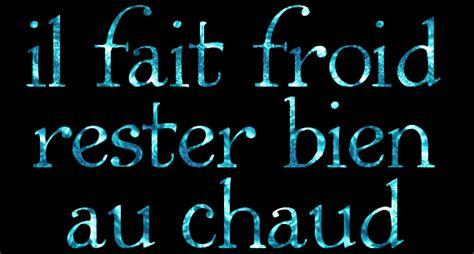 Rester Au Chaud by Il Fait Froid Rester Au Chaud