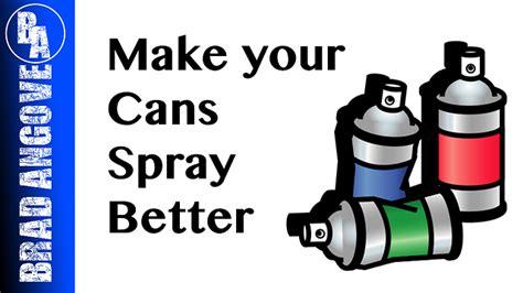 Simple Trick To Make Your - simple trick to make your spray cans spray better