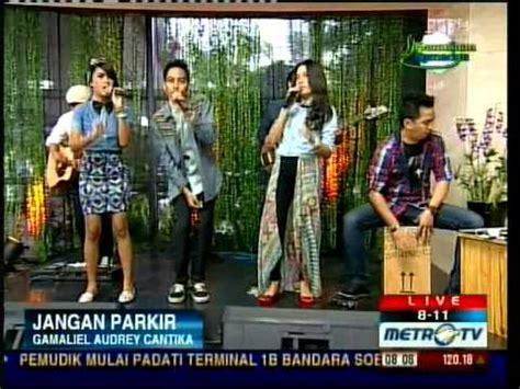 Free Download Mp3 Gac Jangan Parkir | gac jangan parkir acoustic version live quot 811 show