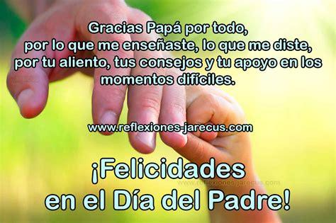 felicidades en el dia del padre gracias pap 225 por todo reflexiones y lecturas para meditar