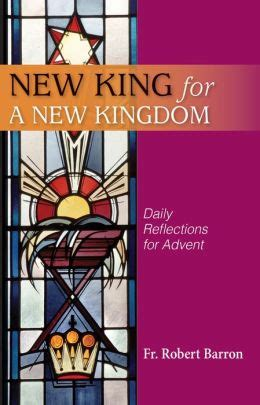 new books fr new king for a new kingdom daily reflections for advent by fr robert barron 2940014947275